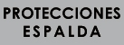 PROTECCIONES DE ESPALDA