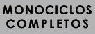 AAMONOCICLOS COMPLETOS